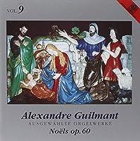 Guilmant:Cpte.Organ Works 9