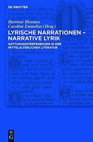 Lyrische Narrationen – narrative Lyrik: Gattungsinterferenzen in der mittelalterlichen Literatur (Trends in Medieval Philology 16)