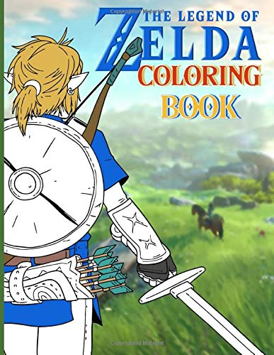 Zelda Coloring Book: The Ultimate Creative Zelda Adult Coloring Books For Women And Men Colouring