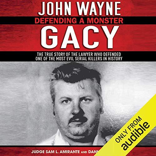 John Wayne Gacy: Defending a Monster audiobook cover art