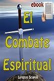 El Combate Espiritual comentado