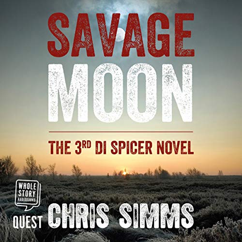 Savage Moon Audiobook By Chris Simms cover art