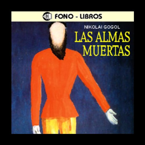 Las Almas Muertas [The Dead Souls] audiobook cover art