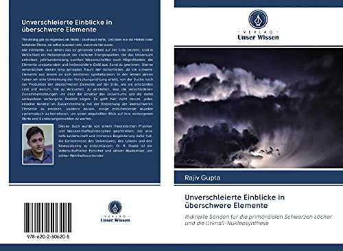 Unverschleierte Einblicke in überschwere Elemente: Indirekte Sonden für die primordialen Schwarzen Löcher und die Urknall-Nukleosynthese