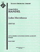 Judas Maccabaeus, HWV 63 (Act I, Chorus: O Father Whose Almighty Power): Bass part (Qty 7) [A6228]