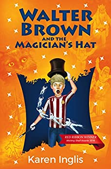 Walter Brown and the Magician's Hat by [Karen Inglis, Damir Kundalic]