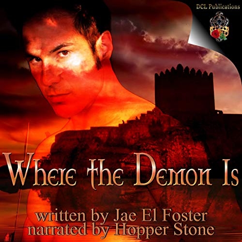 Where the Demon Is Audiobook By Jae El Foster cover art