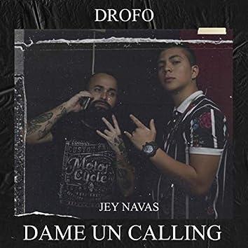 Dame un Calling