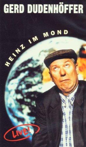 Gerd Dudenhöffer - Heinz Becker: Heinz im Mond