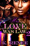 His Love Was Law 2