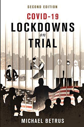 COVID-19: Lockdowns on Trial