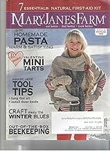 Mary Janes Farm Magazine Single Issue, Back Issue, Feb-mar 2014 Homemade Pasta, Valentine Tarts, Tool Tips, Winter Crafts, Beekeeping