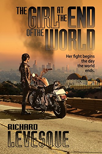 The Girl at the End of the World by [Richard Levesque]