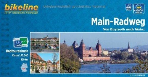 Bikeline Radtourenbuch: Main-Radweg: Von Bayreuth nach Mainz. 1:75.000. wetterfest/reißfest von unbekannt (2012) Spiralbindung