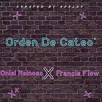 Orden De Cateo'