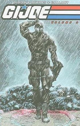 [G.I. Joe: v. 3] (By (artist) Robert Atkins , By (author) Chuck Dixon) [published: July, 2010]