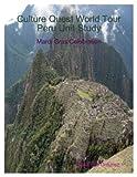 Culture Quest World Tour ~ Peru Unit Study (English Edition)
