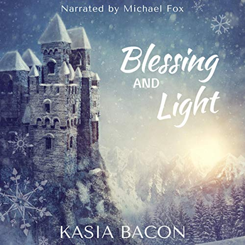 Blessing and Light: An Order Universe Holiday Short audiobook cover art