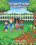 The Garden Star Kids: Ready, Set, Grow!