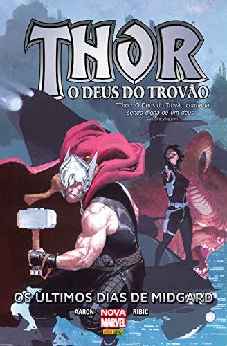 Thor. O Deus do Trovão. Os Últimos Dias de Midgard