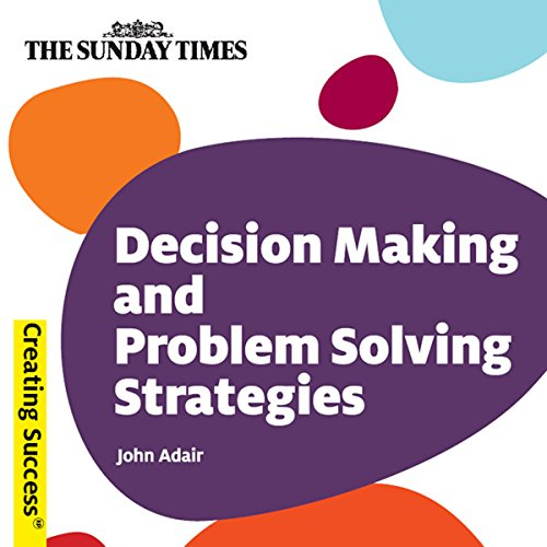 Decision Making and Problem Solving Strategies cover art