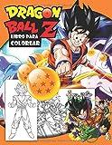 Dragon Ball Z Libro Para Colorear: Diseños Hermosos Para Colorear y Divertirse...