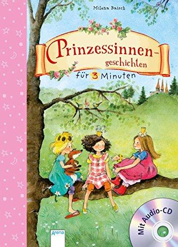 Prinzessinnengeschichten für 3 Minuten
