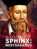 Sphinx: Nostradamus