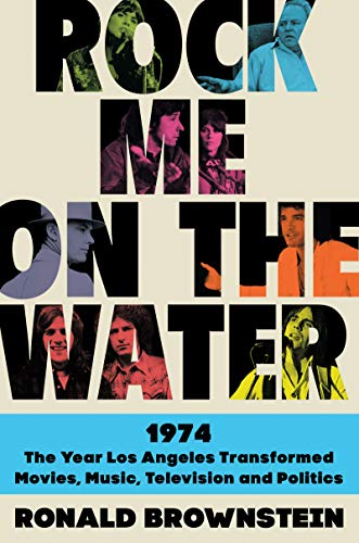 Rock Me on the Water: 1974