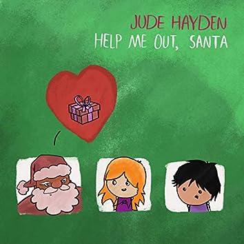 Help Me Out, Santa