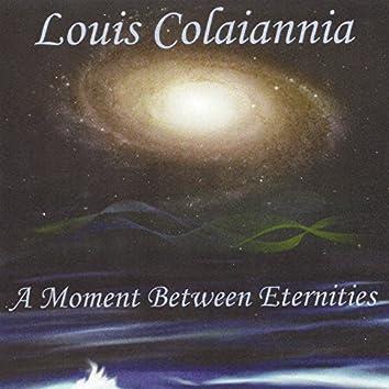 A Moment Between Eternities