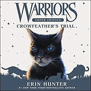 Warriors Super Edition: Crowfeather's Trial audiobook cover art