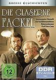 Große Geschichten - Die gläserne Fackel (DDR TV-Archiv) [4 DVDs]