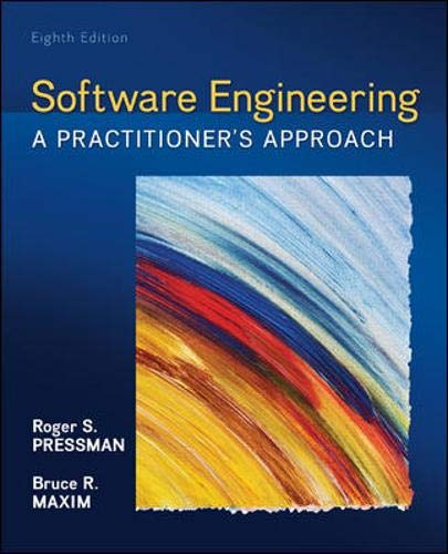 Compare Textbook Prices for Software Engineering: A Practitioner's Approach 8 Edition ISBN 9780078022128 by Roger S. Pressman,Bruce Maxim