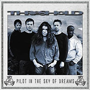 Pilot in the Sky of Dreams