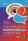Mentalidades Matemáticas na Sala de Aula: Ensino Fundamental