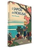 El Japón De Hokusai (QUATERNI ILUSTRADOS)