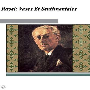 Ravel: Vases Noble Et Sentimentales