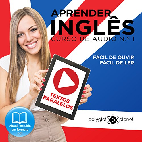 Aprender Inglês - Textos Paralelos | Fácil de ouvir - Fácil de ler [Learn English - Parallel Texts | Easy to hear - Easy to read] audiobook cover art
