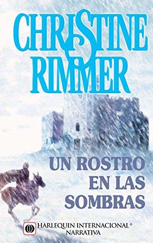Un rostro en las sombras de Christine Rimmer