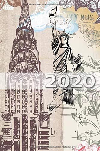 2020: Terminplaner | Wochenkalender | Monatskalender für 2020 im praktischen Taschenformat und tollen New York Design