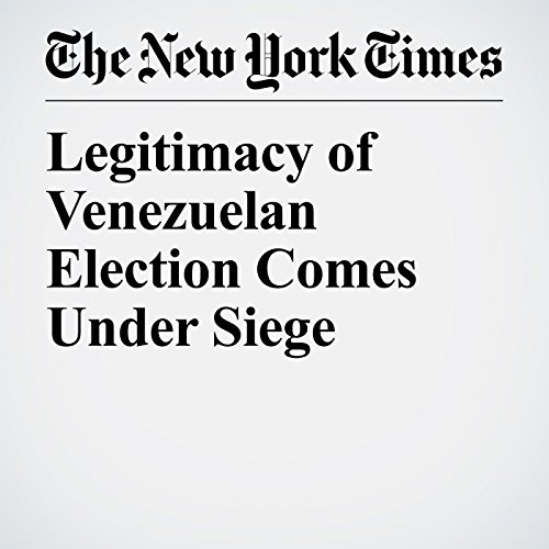 Legitimacy of Venezuelan Election Comes Under Siege copertina