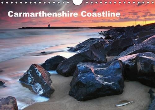Carmarthenshire Coastline 2017: Coastline of West Wales (Calvendo Nature)