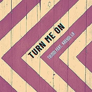 Turn Me On (feat. Kreyol La)