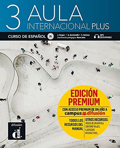 Aula Internacional Plus 3 Premium. Libro del Alumno: Libro del alumno Premium 3 (B1)