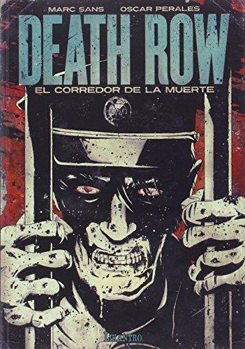 Death row. El corredor de la muerte (Likantro)