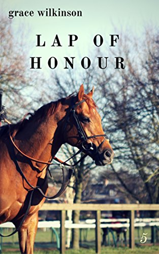 Lap of Honour: (Loxwood #5) (English Edition)