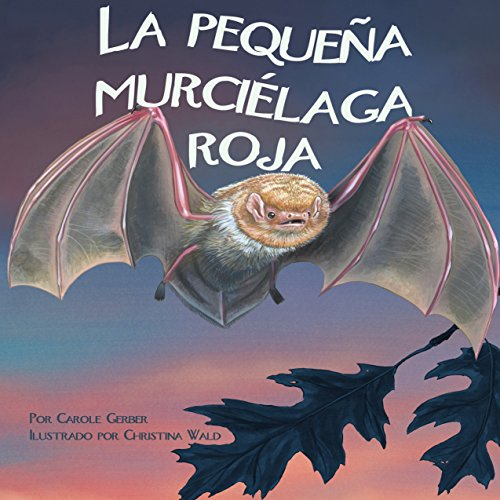 La pequeña murciélaga roja [The Small Red Bat]  Audiolibri