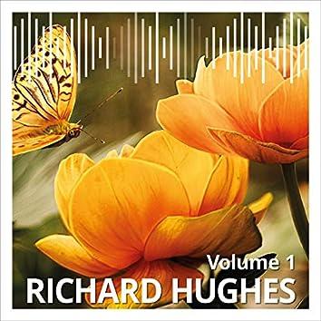 Richard Hughes, Vol. 1