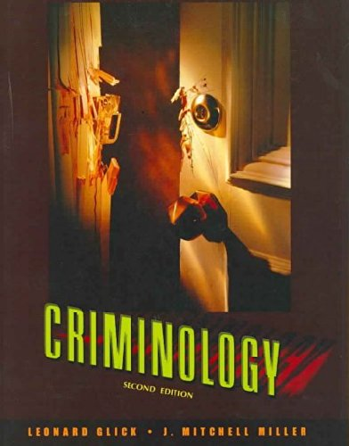 Criminology: The Core 3rd Edition (Third Ed.) 3e By Larry J. Siegel 2007